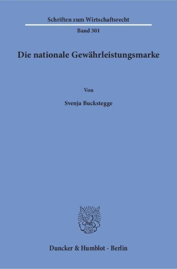Cover: Die nationale Gewährleistungsmarke