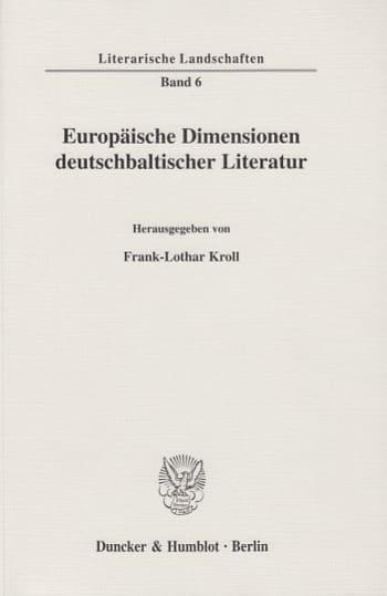 Cover: Europäische Dimensionen deutschbaltischer Literatur