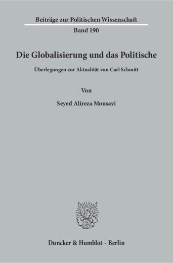 Cover: Die Globalisierung und das Politische