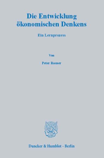 Cover: Die Entwicklung ökonomischen Denkens
