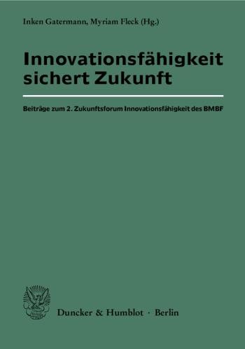 Cover: Innovationsfähigkeit sichert Zukunft