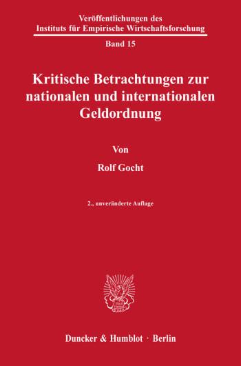 Cover: Kritische Betrachtungen zur nationalen und internationalen Geldordnung