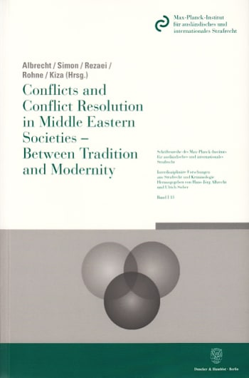 Cover: Conflicts and Conflict Resolution in Middle Eastern Societies - Between Tradition and Modernity