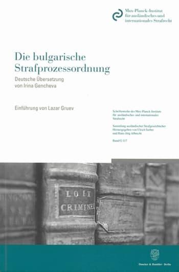 Cover: Die bulgarische Strafprozessordnung