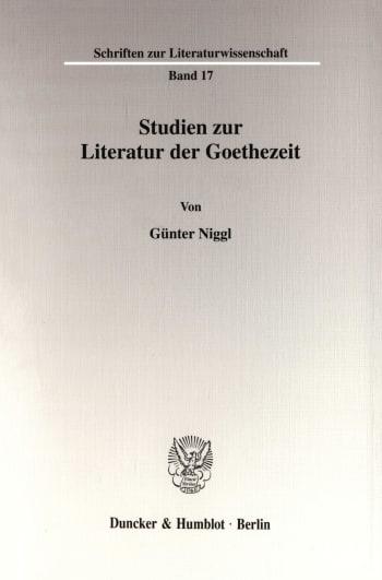 Cover: Studien zur Literatur der Goethezeit