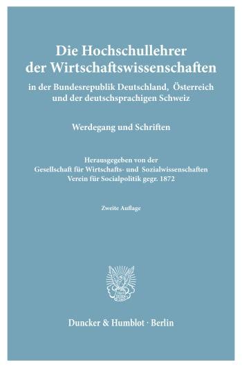 Cover: Die Hochschullehrer der Wirtschaftswissenschaften
