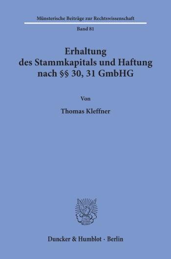 Cover: Erhaltung des Stammkapitals und Haftung nach §§ 30, 31 GmbHG