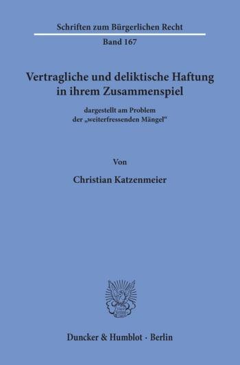 Cover: Vertragliche und deliktische Haftung in ihrem Zusammenspiel