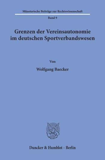 Cover: Grenzen der Vereinsautonomie im deutschen Sportverbandswesen