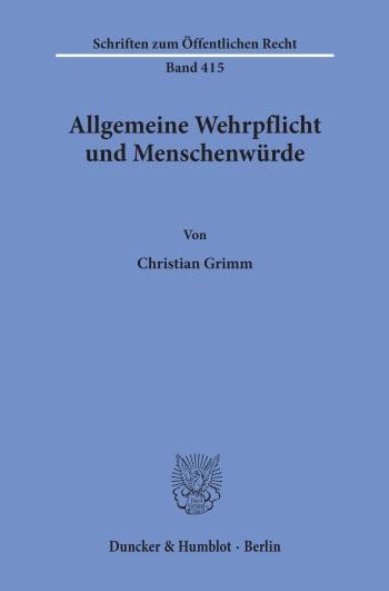Cover: Allgemeine Wehrpflicht und Menschenwürde