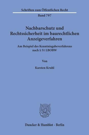 Cover: Nachbarschutz und Rechtssicherheit im baurechtlichen Anzeigeverfahren