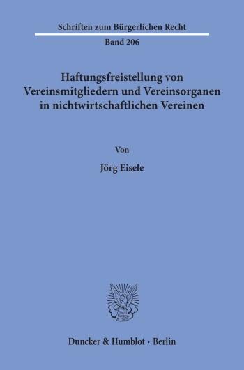 Cover: Haftungsfreistellung von Vereinsmitgliedern und Vereinsorganen in nichtwirtschaftlichen Vereinen