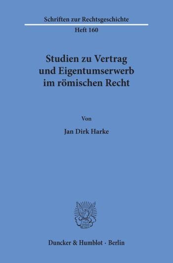 Cover: Studien zu Vertrag und Eigentumserwerb im römischen Recht