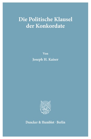 Cover: Die Politische Klausel der Konkordate