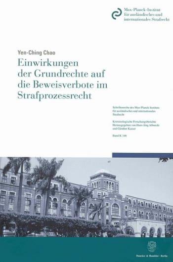 Cover: Einwirkungen der Grundrechte auf die Beweisverbote im Strafprozessrecht