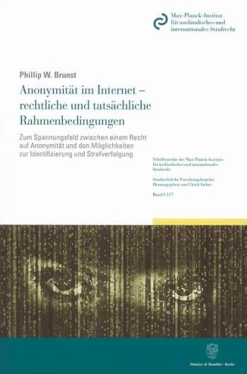 Cover: Anonymität im Internet - rechtliche und tatsächliche Rahmenbedingungen
