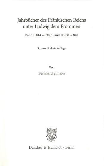 Cover: Jahrbücher des Fränkischen Reichs unter Ludwig dem Frommen. Band I und II
