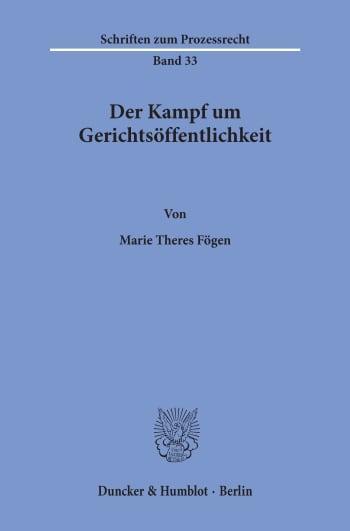 Cover: Der Kampf um Gerichtsöffentlichkeit