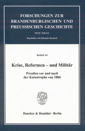 Cover: Krise, Reformen - und Militär