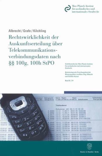 Cover: Rechtswirklichkeit der Auskunftserteilung über Telekommunikationsverbindungsdaten nach §§ 100g, 100h StPO