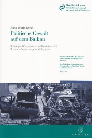 Cover: Politische Gewalt auf dem Balkan