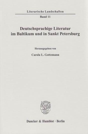 Cover: Deutschsprachige Literatur im Baltikum und in Sankt Petersburg