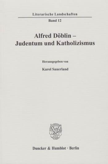 Cover: Alfred Döblin - Judentum und Katholizismus