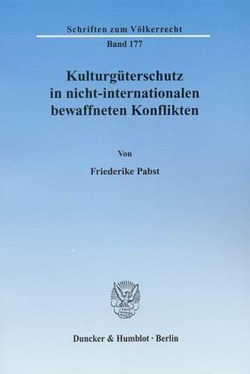 Cover: Kulturgüterschutz in nicht-internationalen bewaffneten Konflikten