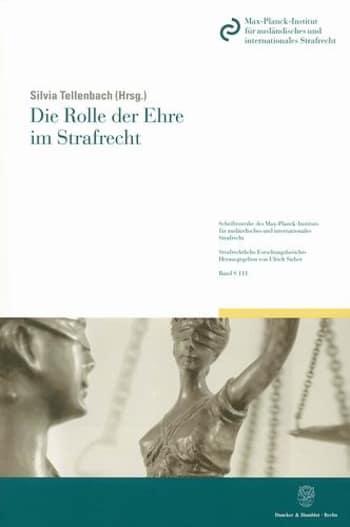 Cover: Die Rolle der Ehre im Strafrecht
