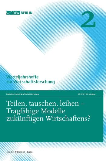 Cover: Teilen, tauschen, leihen – Tragfähige Modelle zukünftigen Wirtschaftens?
