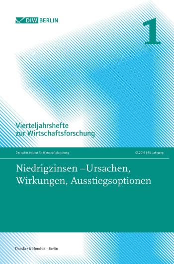 Cover: Niedrigzinsen – Ursachen, Wirkungen, Ausstiegsoptionen