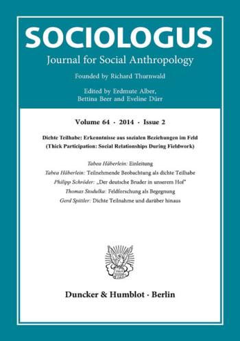 Cover: Dichte Teilhabe: Erkenntnisse aus sozialen Beziehungen im Feld (Thick Participation: Social Relationships During Fieldwork)