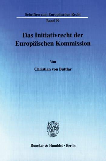 Cover: Das Initiativrecht der Europäischen Kommission