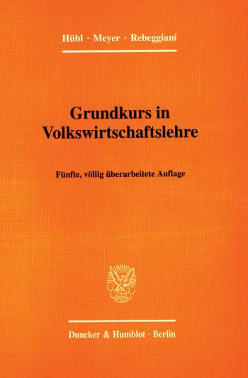 Cover: Grundkurs in Volkswirtschaftslehre