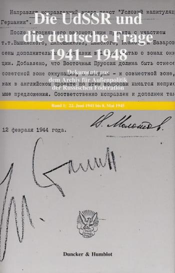 Cover: Die UdSSR und die deutsche Frage 1941–1948