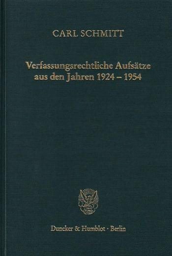 Cover: Verfassungsrechtliche Aufsätze aus den Jahren 1924–1954