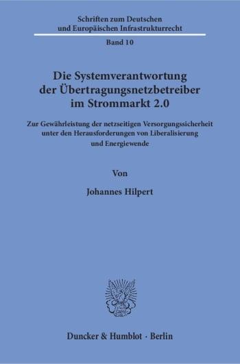 Cover: Die Systemverantwortung der Übertragungsnetzbetreiber im Strommarkt 2.0