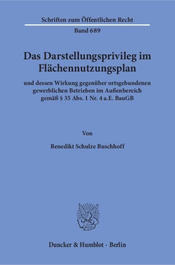 Cover: Das Darstellungsprivileg im Flächennutzungsplan