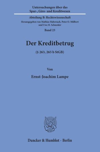 Cover: Der Kreditbetrug (§ 263, 265 b StGB)