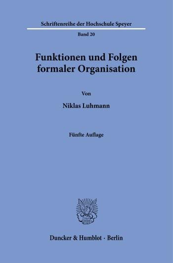 Cover: Funktionen und Folgen formaler Organisation