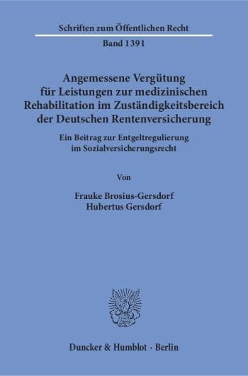 Cover: Angemessene Vergütung für Leistungen zur medizinischen Rehabilitation im Zuständigkeitsbereich der Deutschen Rentenversicherung
