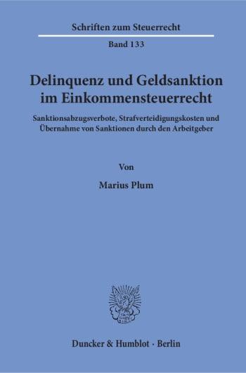 Cover: Delinquenz und Geldsanktion im Einkommensteuerrecht