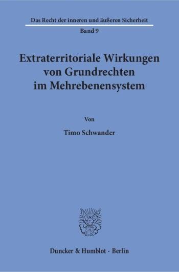 Cover: Extraterritoriale Wirkungen von Grundrechten im Mehrebenensystem