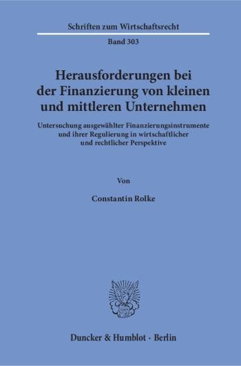 Cover: Herausforderungen bei der Finanzierung von kleinen und mittleren Unternehmen