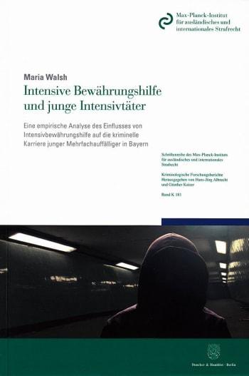 Cover: Intensive Bewährungshilfe und junge Intensivtäter
