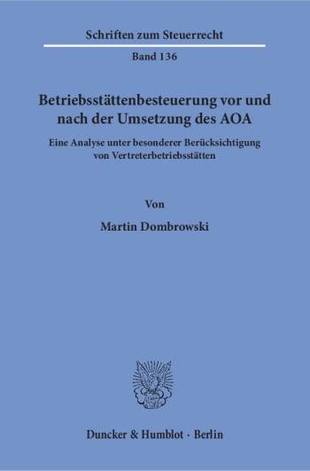 Cover: Betriebsstättenbesteuerung vor und nach der Umsetzung des AOA