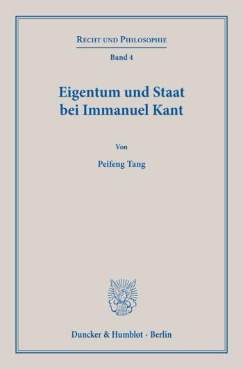 Cover: Eigentum und Staat bei Immanuel Kant