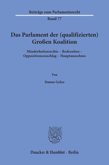 Cover: Das Parlament der (qualifizierten) Großen Koalition