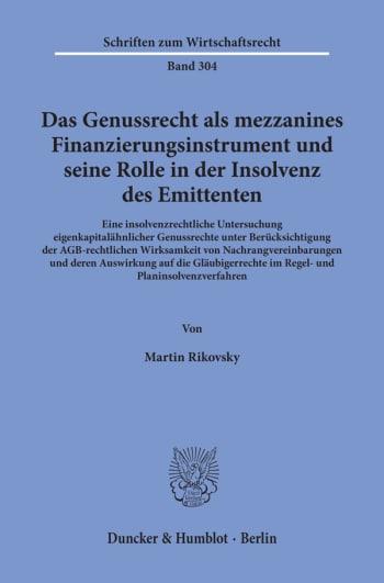 Cover: Das Genussrecht als mezzanines Finanzierungsinstrument und seine Rolle in der Insolvenz des Emittenten