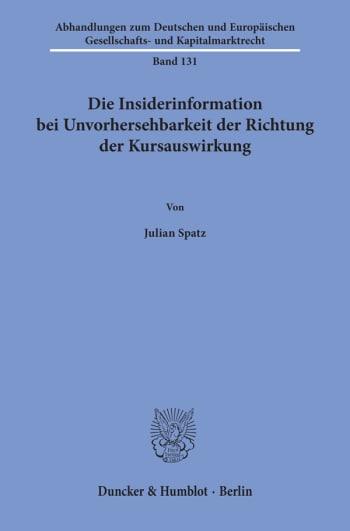 Cover: Die Insiderinformation bei Unvorhersehbarkeit der Richtung der Kursauswirkung